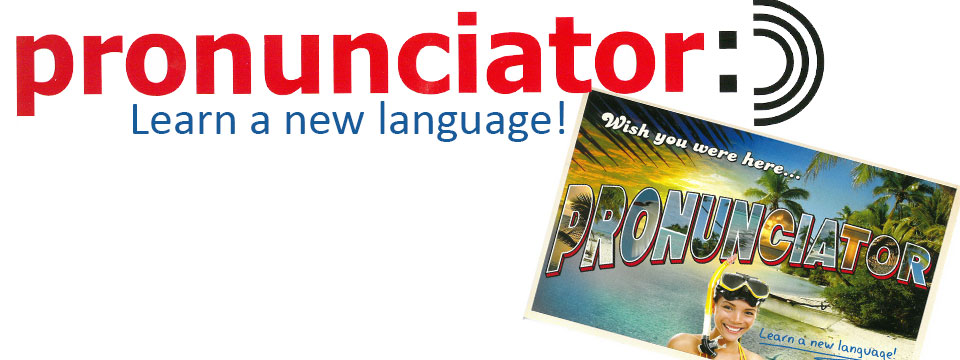 Learn a New Language with Pronunciator